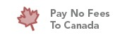 Pay No Fees To Canada